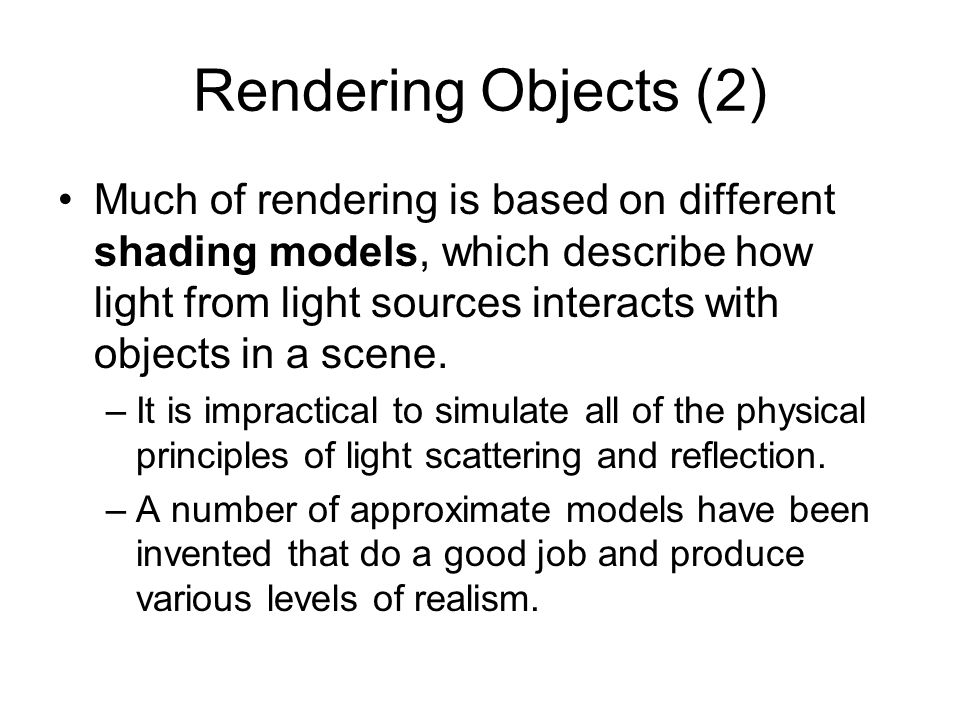 Rendering Objects (2)