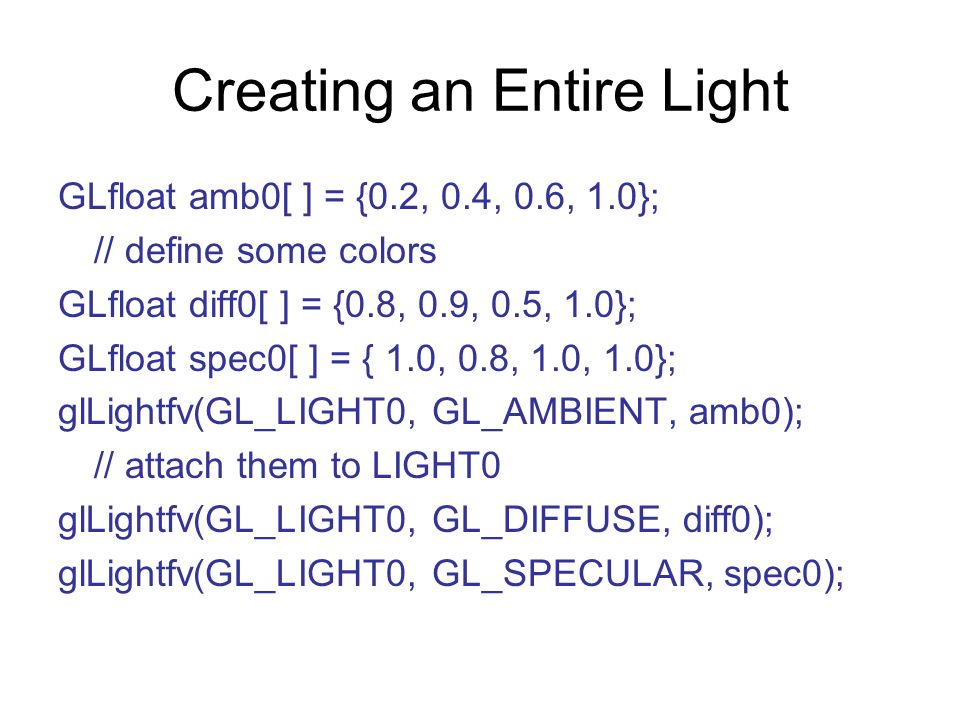Creating an Entire Light