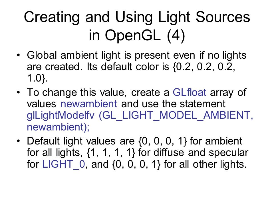 Creating and Using Light Sources in OpenGL (4)