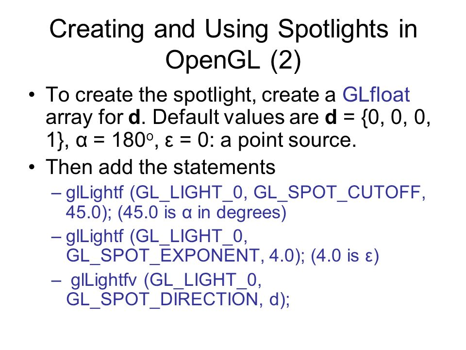 Creating and Using Spotlights in OpenGL (2)