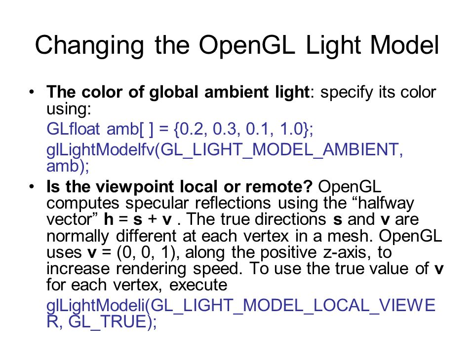 Changing the OpenGL Light Model