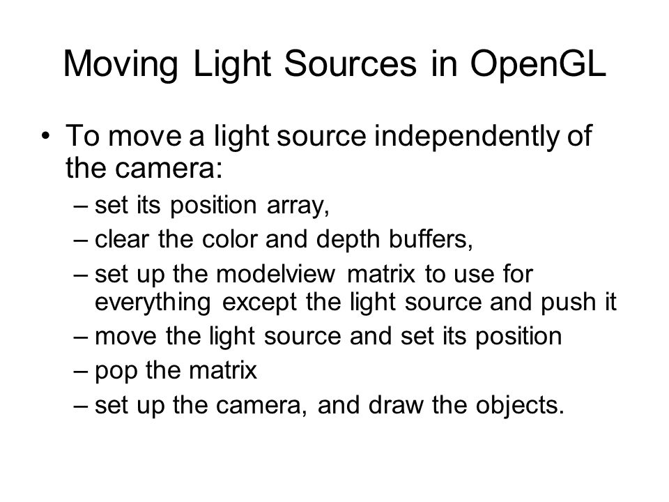 Moving Light Sources in OpenGL