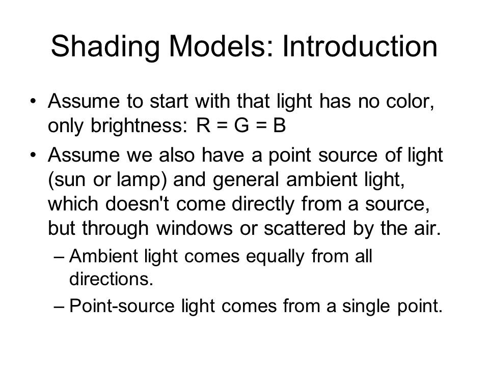 Shading Models: Introduction