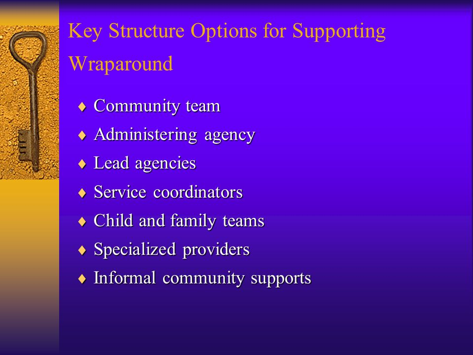 Key Structure Options for Supporting Wraparound