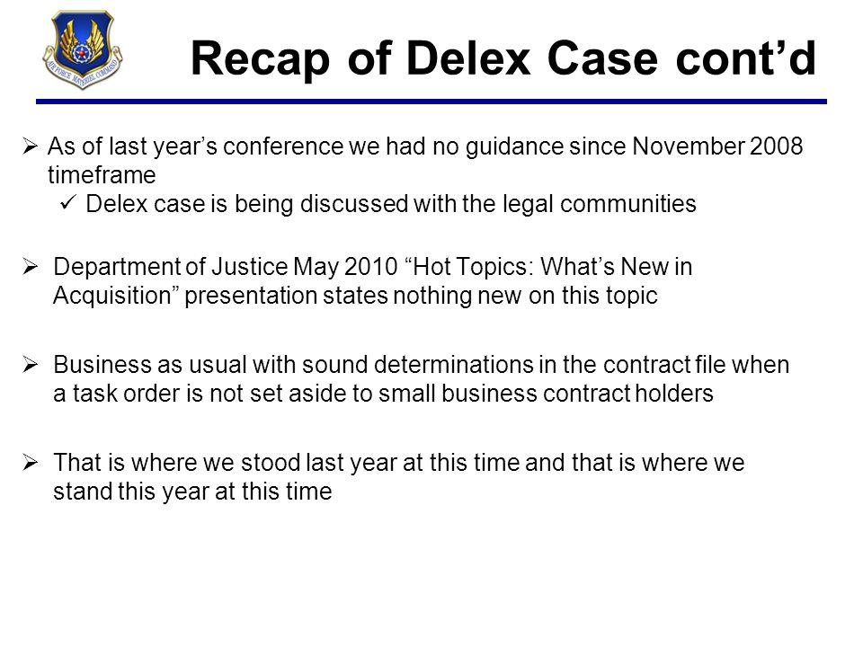 Recap of Delex Case cont'd