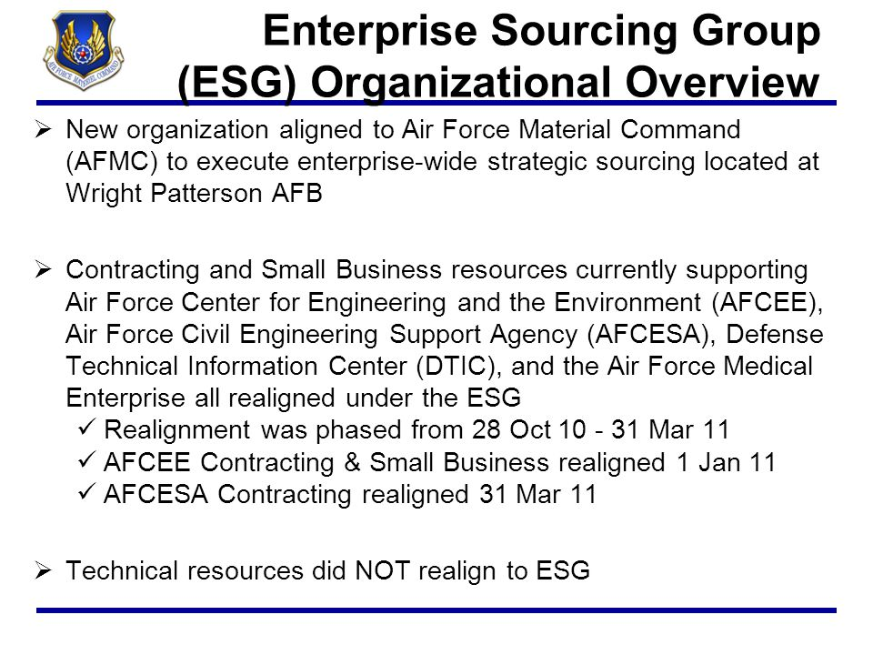 Enterprise Sourcing Group (ESG) Organizational Overview