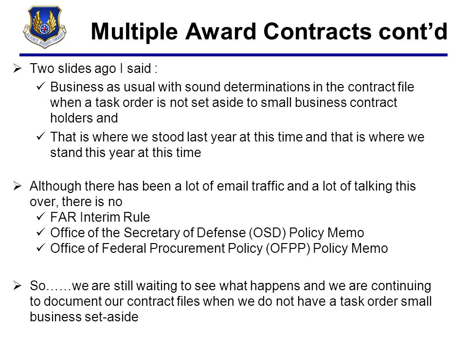 Multiple Award Contracts cont'd