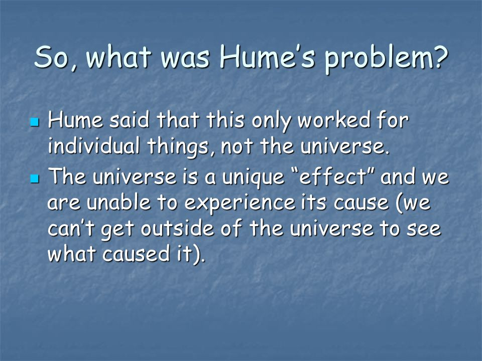 So, what was Hume's problem