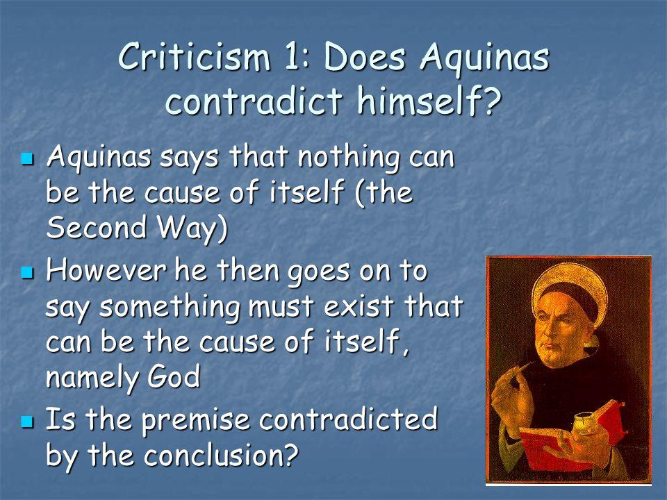 Criticism 1: Does Aquinas contradict himself