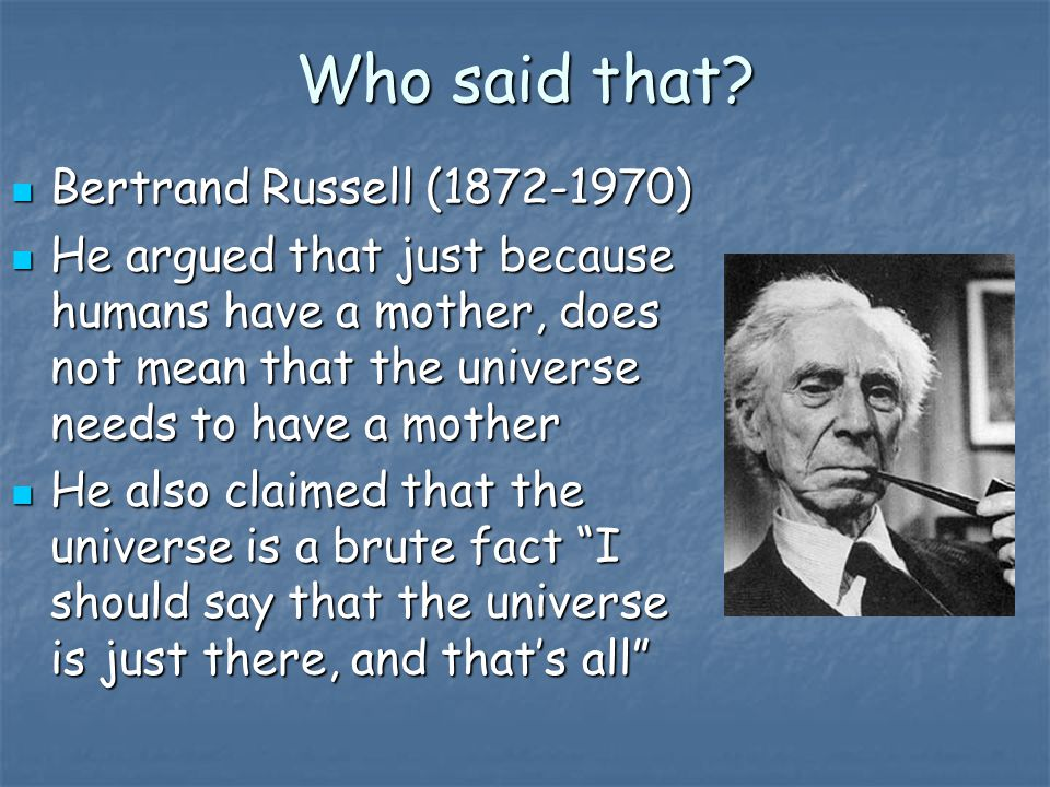 Who said that Bertrand Russell (1872-1970)