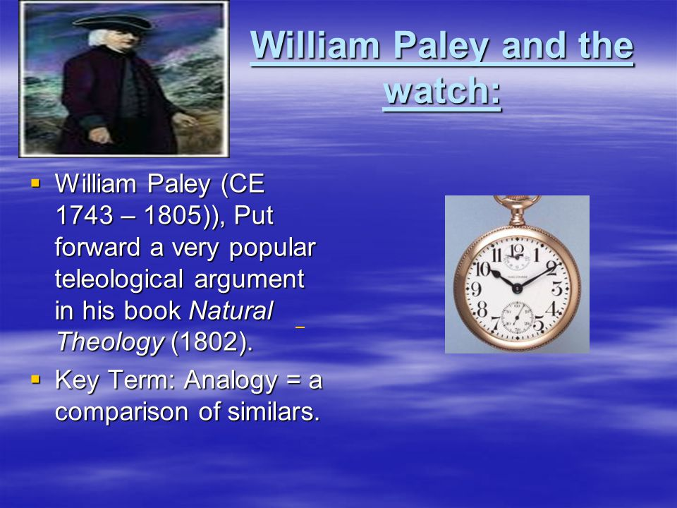 William Paley and the watch: