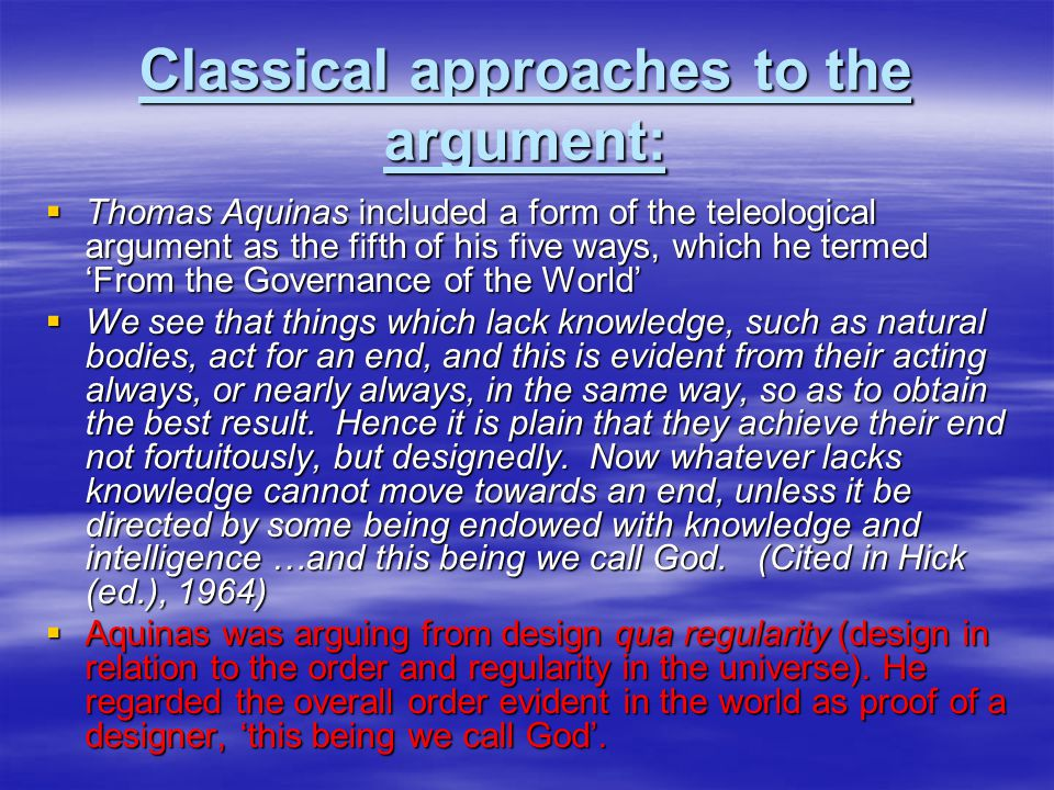 Classical approaches to the argument: