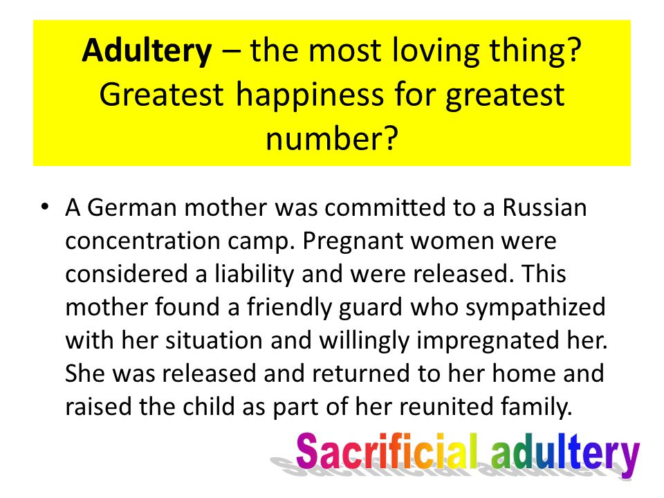 Adultery – the most loving thing