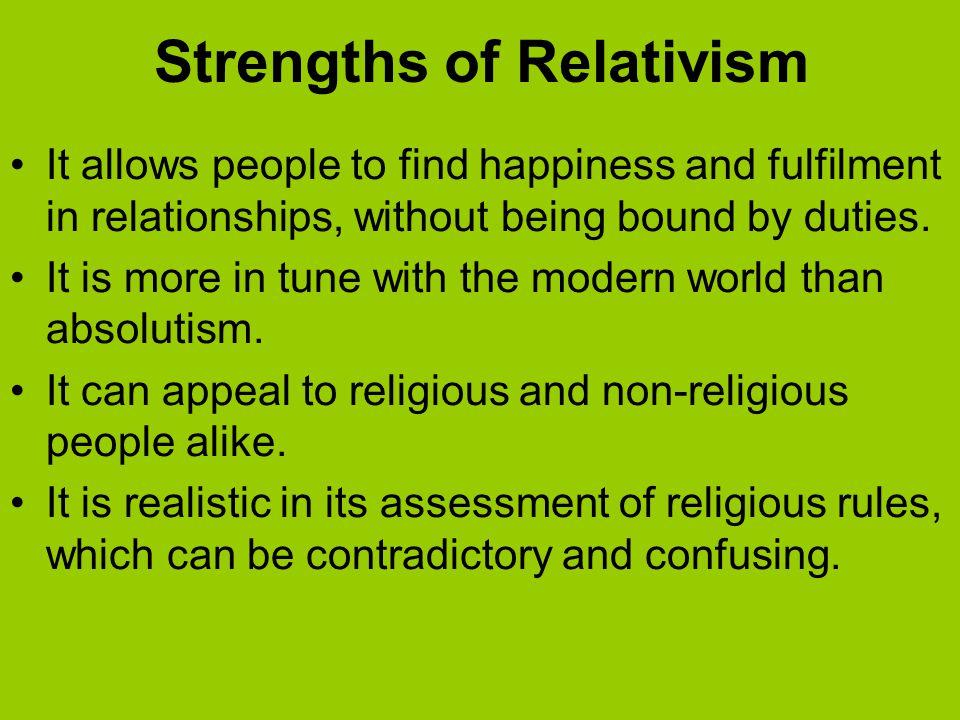 Strengths of Relativism