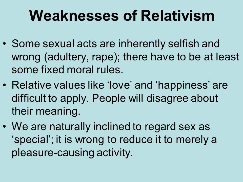 Weaknesses of Relativism