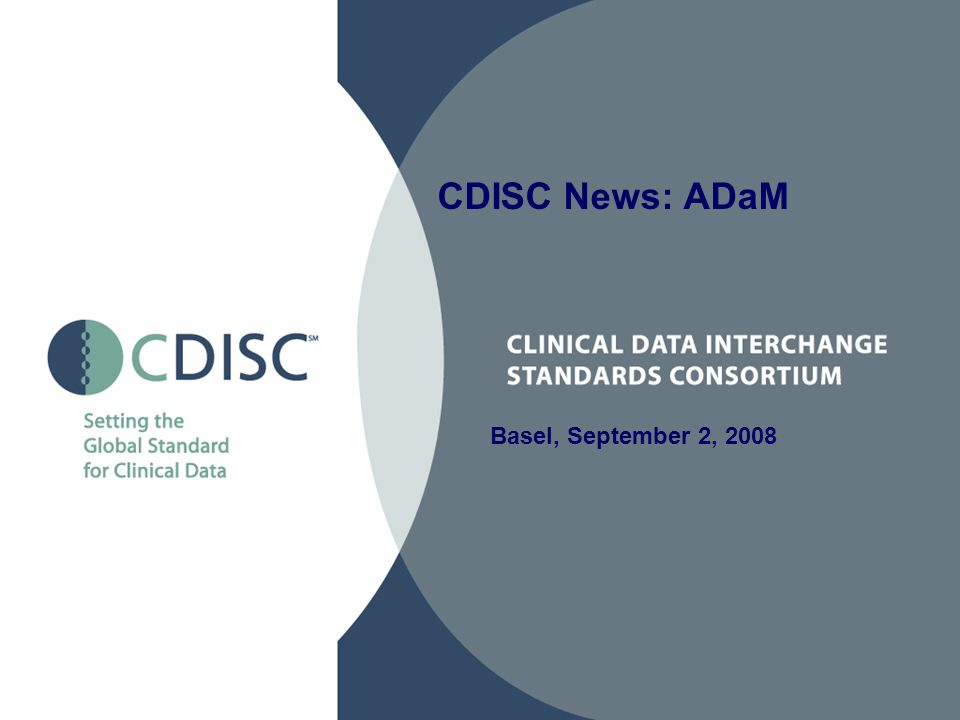 CDISC News: ADaM Basel, September 2, 2008