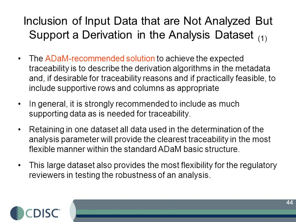 Inclusion of Input Data that are Not Analyzed But Support a Derivation in the Analysis Dataset (1)
