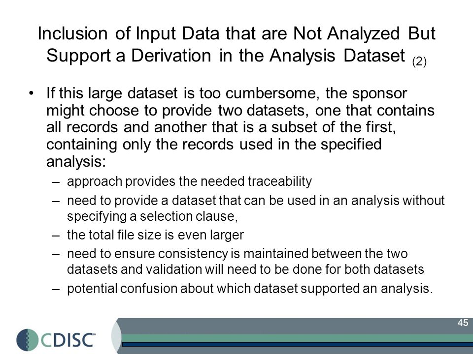 Inclusion of Input Data that are Not Analyzed But Support a Derivation in the Analysis Dataset (2)