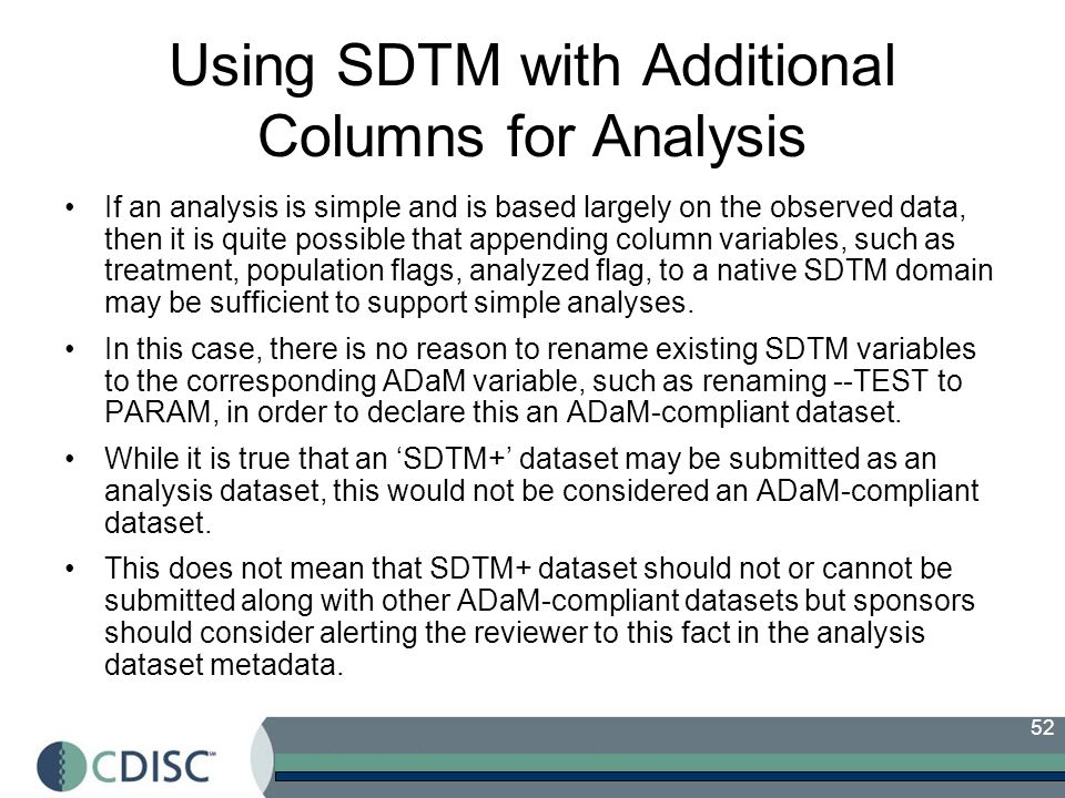 Using SDTM with Additional Columns for Analysis