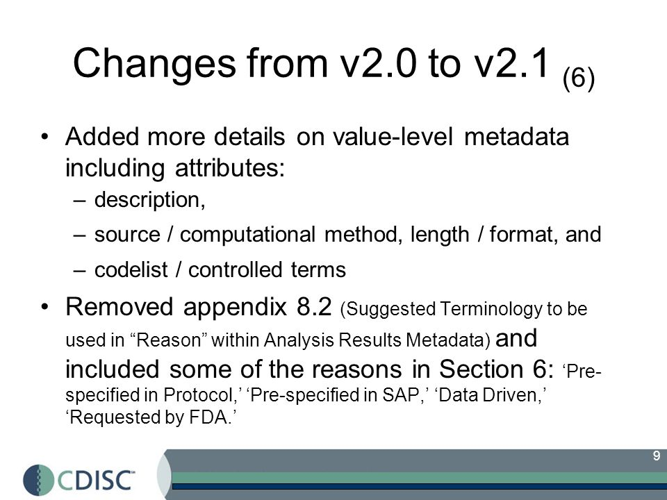 Changes from v2.0 to v2.1 (6) Added more details on value-level metadata including attributes: description,