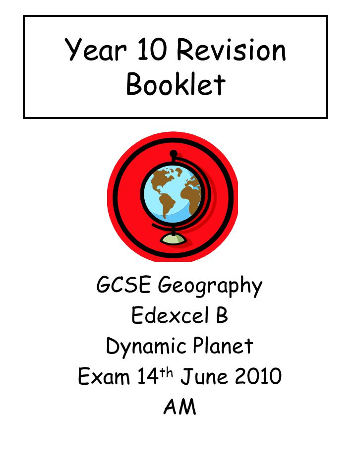 GCSE Geography Edexcel B Dynamic Planet Exam 14th June 2010 AM
