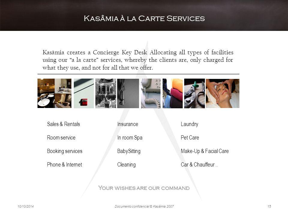 Kasâmia à la Carte Services