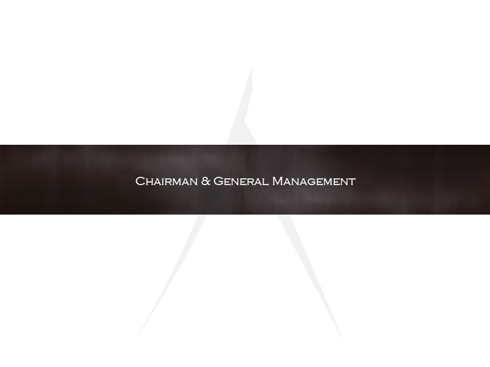 Chairman & General Management