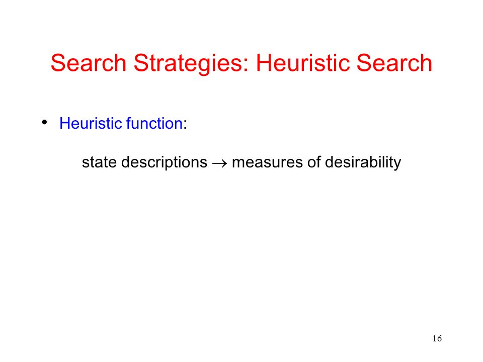 Search Strategies: Heuristic Search