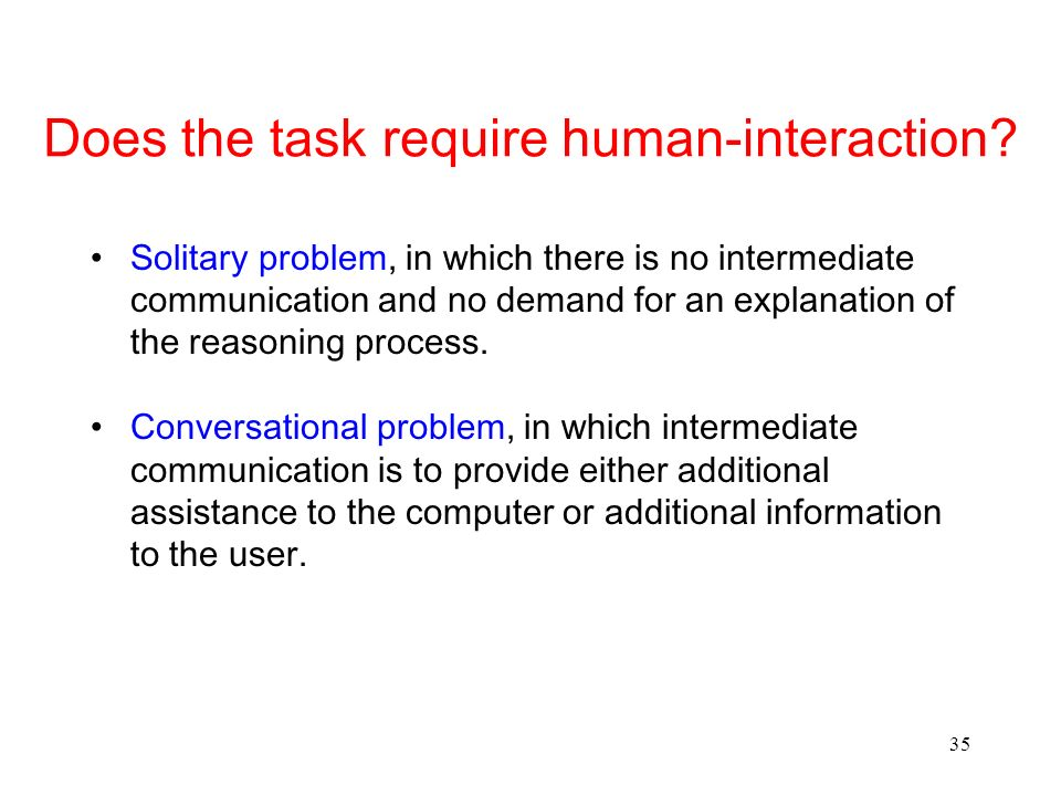 Does the task require human-interaction