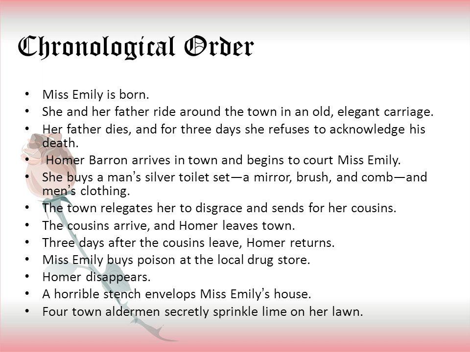 Chronological Order Miss Emily is born.