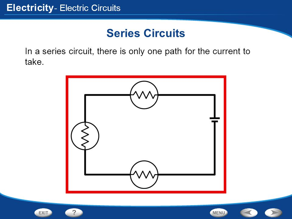 Series Circuits - Electric Circuits