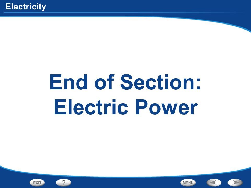 End of Section: Electric Power