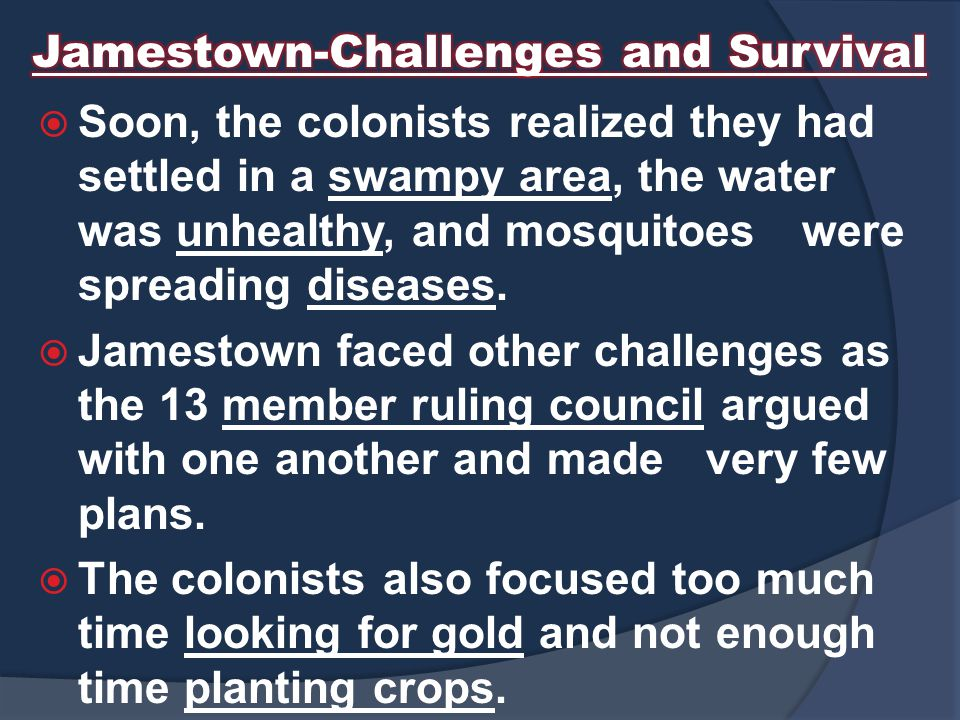 Jamestown-Challenges and Survival