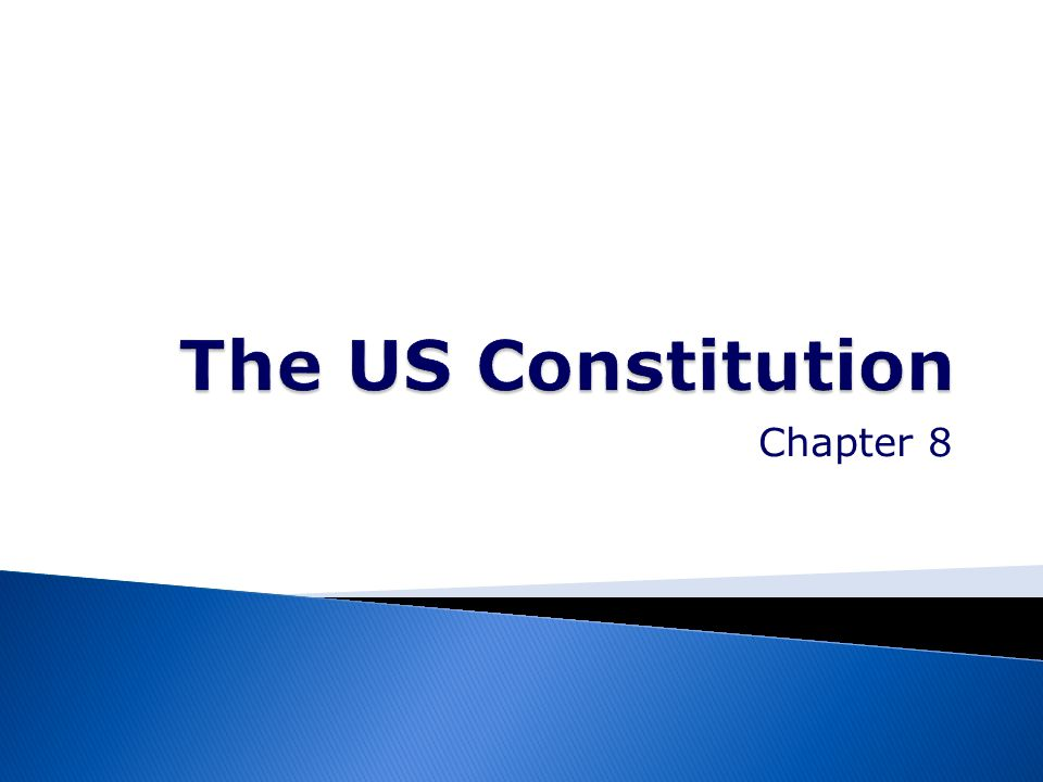 The US Constitution Chapter 8