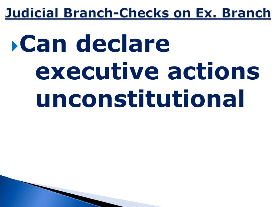 Judicial Branch-Checks on Ex. Branch