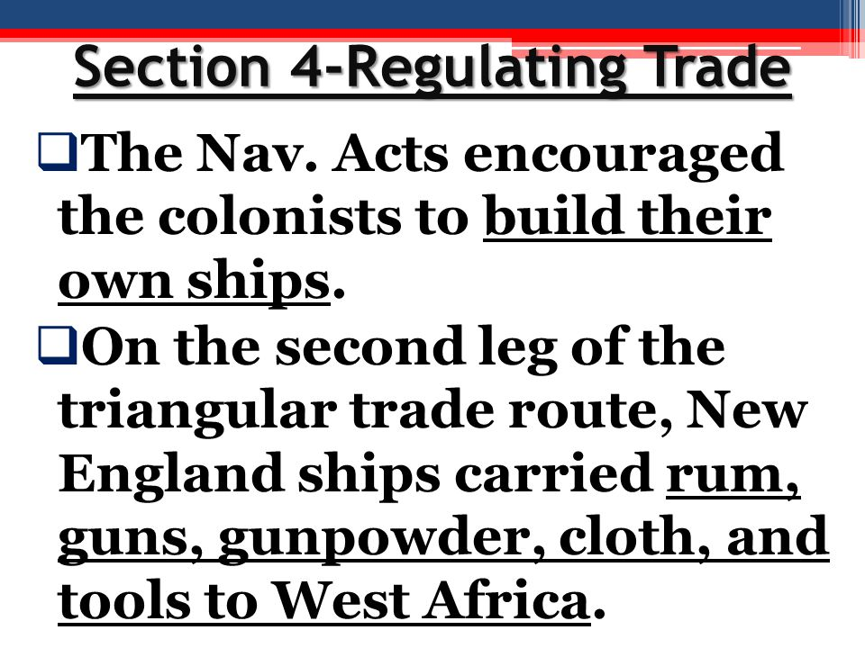 Section 4-Regulating Trade
