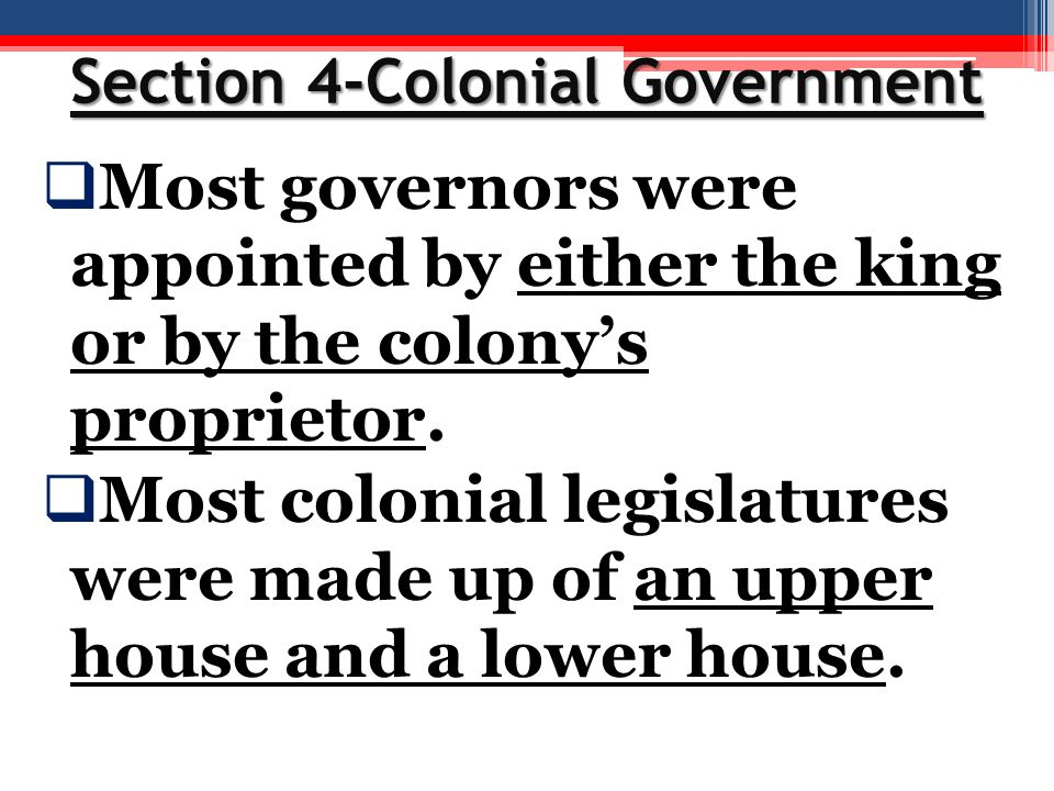 Section 4-Colonial Government