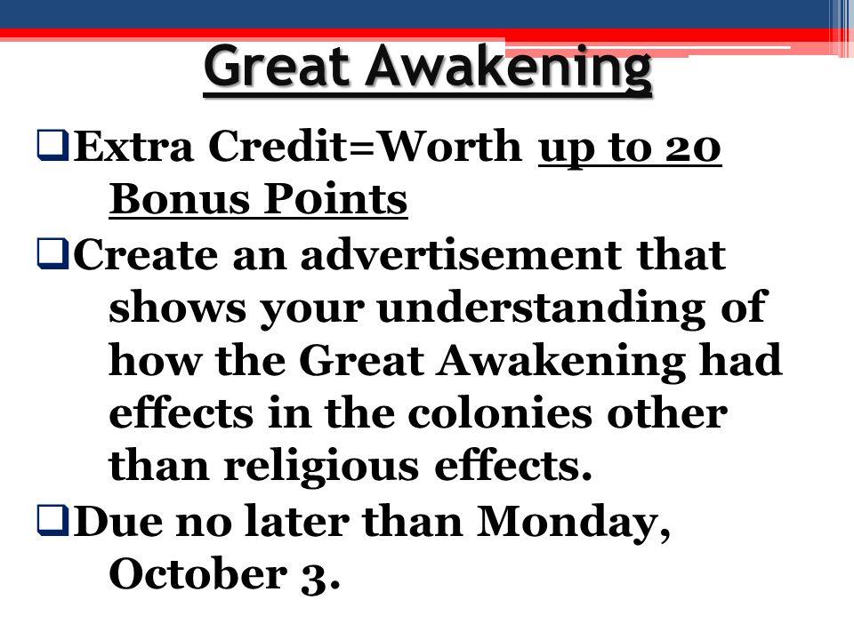 Great Awakening Extra Credit=Worth up to 20 Bonus P0ints