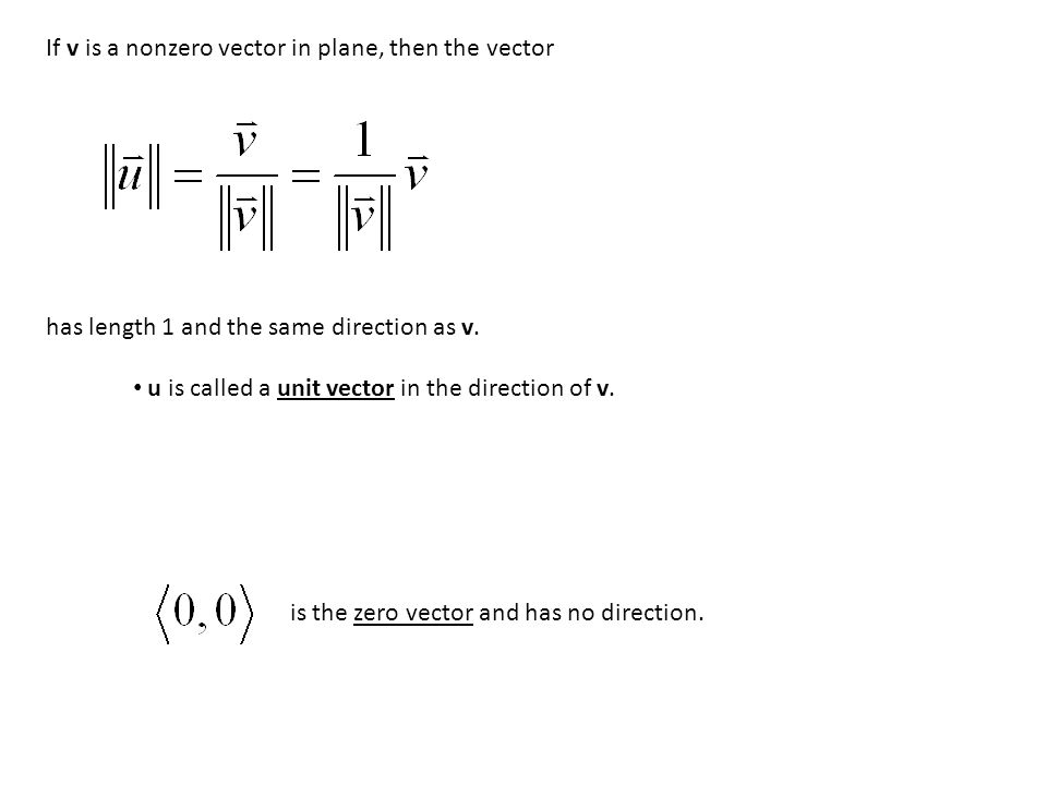 If v is a nonzero vector in plane, then the vector