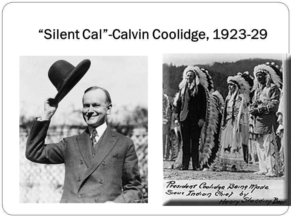 Silent Cal -Calvin Coolidge, 1923-29
