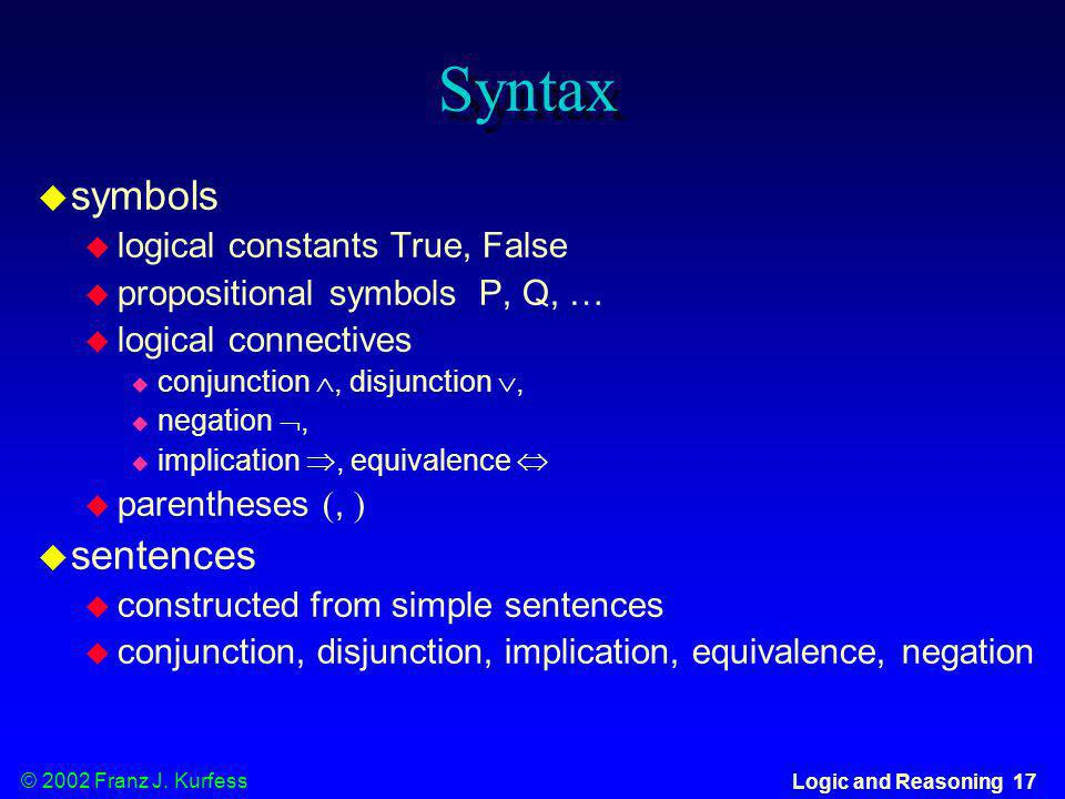 Syntax symbols sentences logical constants True, False