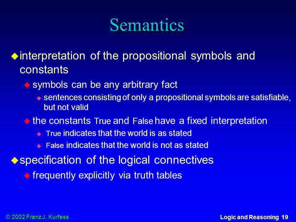 Semantics interpretation of the propositional symbols and constants