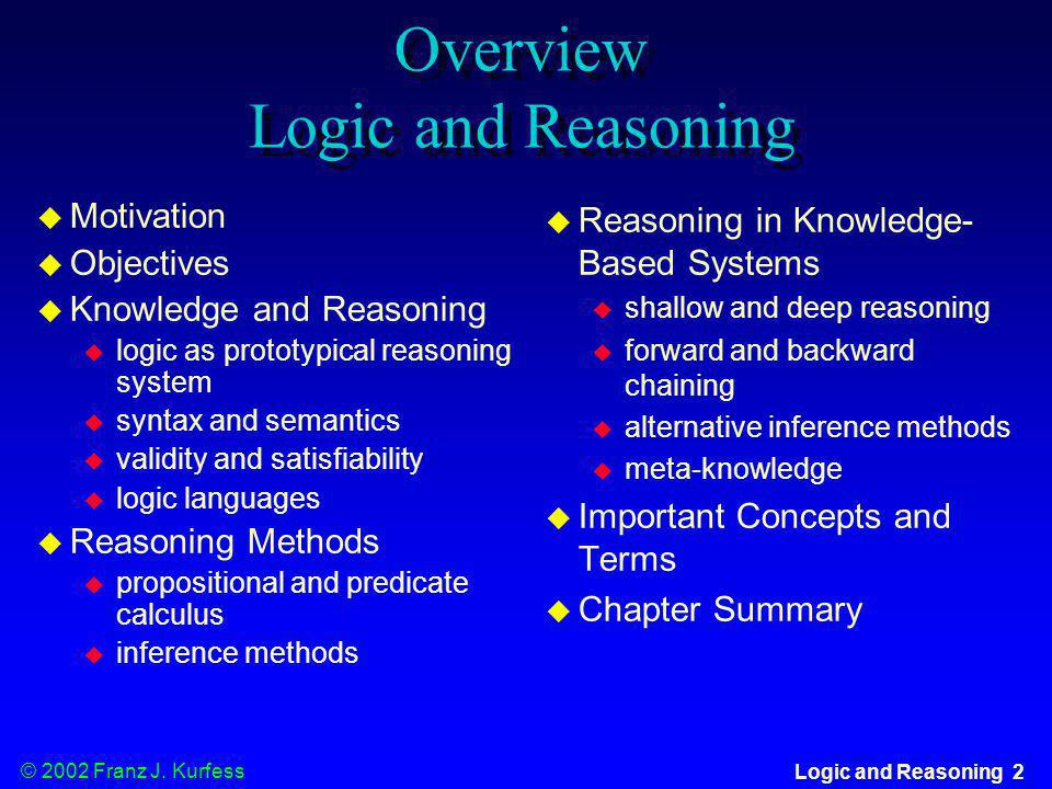 Overview Logic and Reasoning