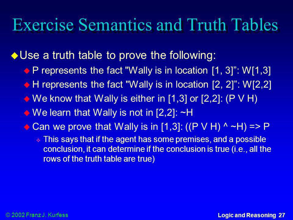 Exercise Semantics and Truth Tables