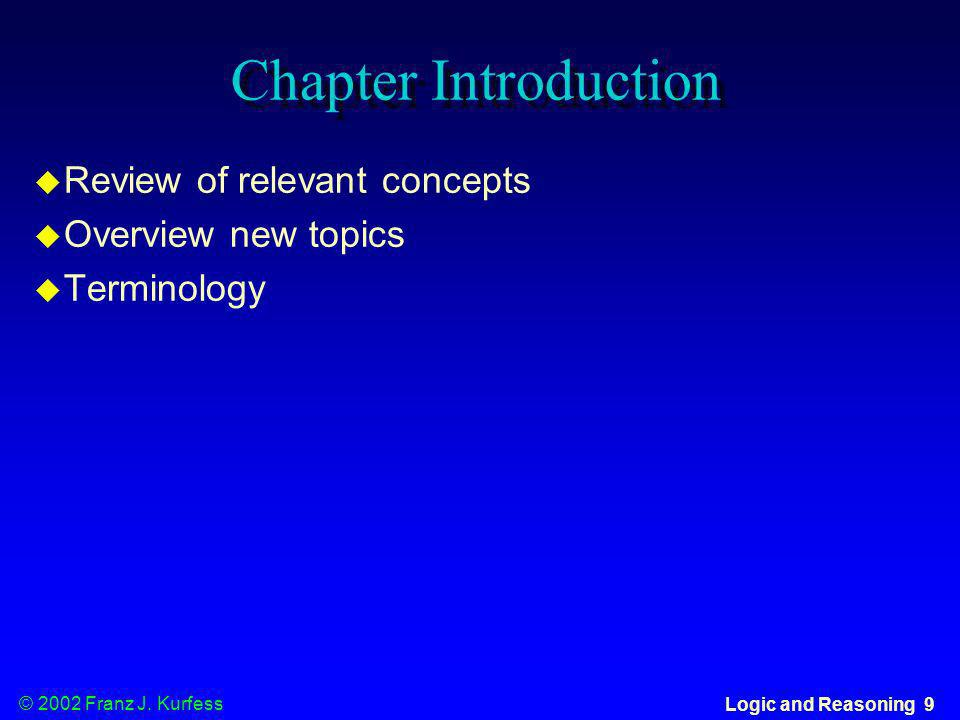 Chapter Introduction Review of relevant concepts Overview new topics
