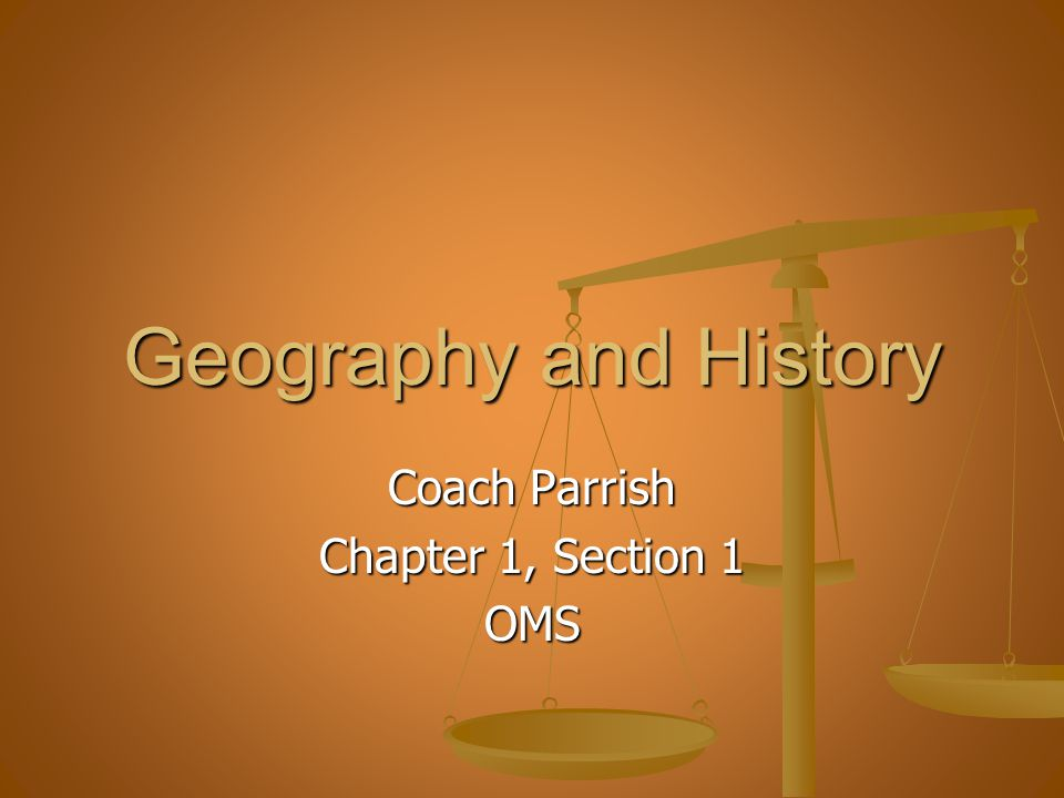 Coach Parrish Chapter 1, Section 1 OMS