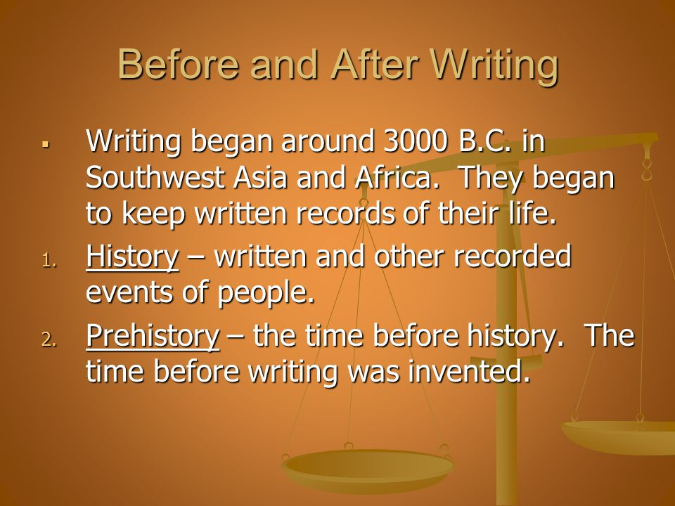 Before and After Writing