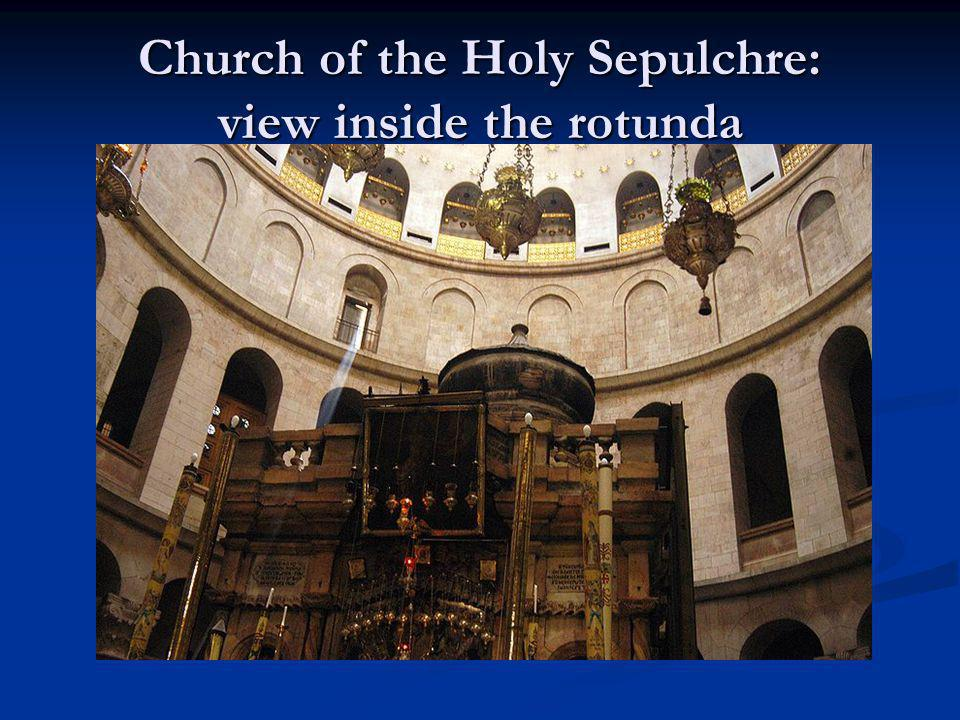 Church of the Holy Sepulchre: view inside the rotunda