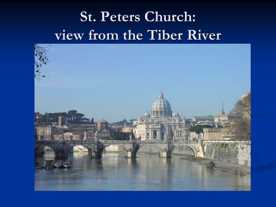 St. Peters Church: view from the Tiber River