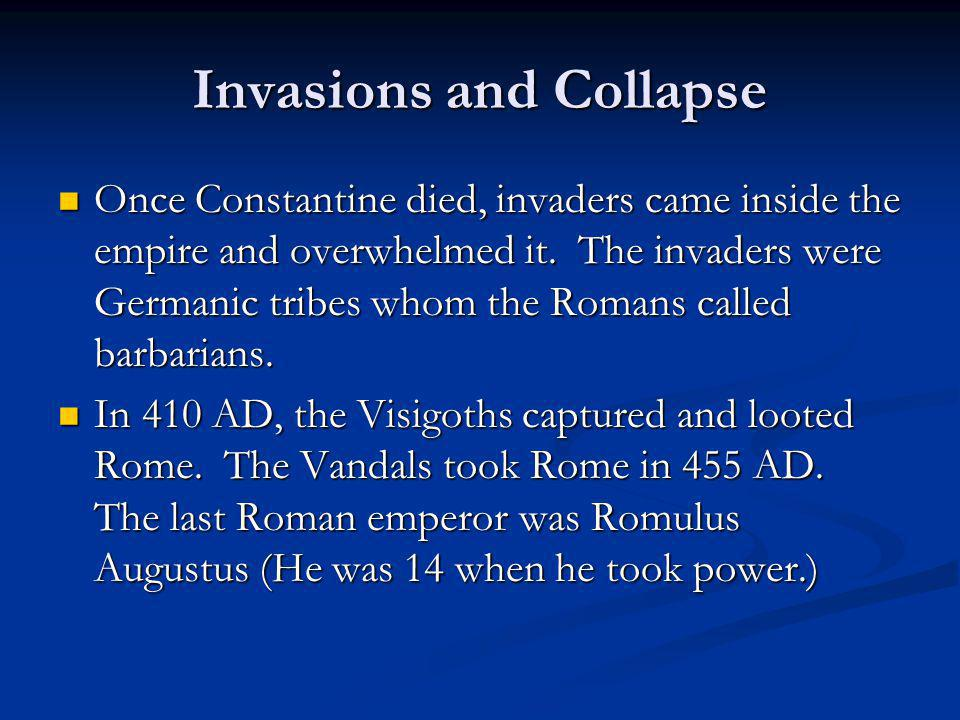 Invasions and Collapse